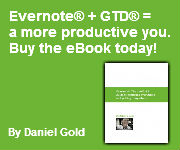 EVERNOTE®: THE UNOFFICIAL EBOOK BY DANIEL GOLD The unofficial guide to capturing everything and getting things done.